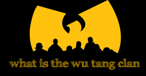 What is the wu tang clan
